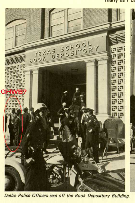 And who is that standing outside the Texas School Book Depository shortly after Kennedy was assassinated? It's not George H.W. Bush senior is it?